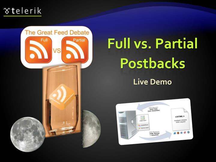 Full vs. Partial Postbacks