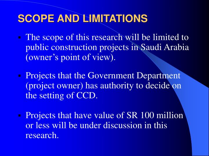 SCOPE AND LIMITATIONS