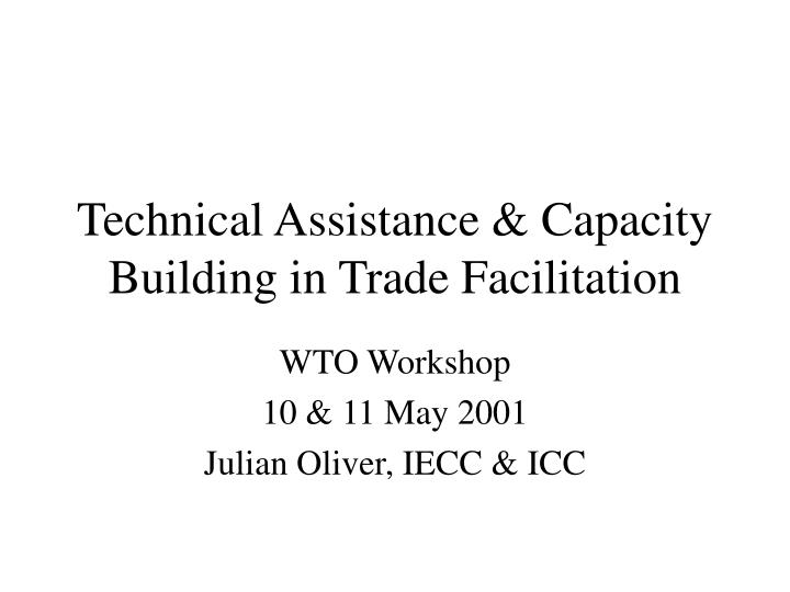 technical assistance capacity building in trade facilitation n.