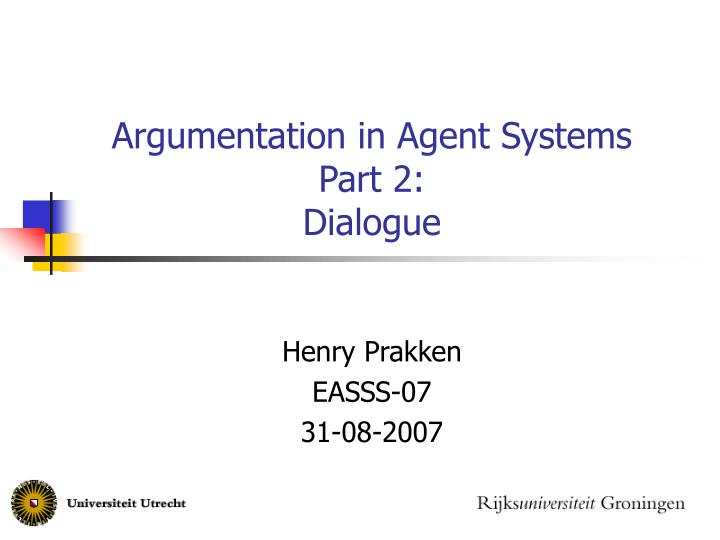 argumentation in agent systems part 2 dialogue n.