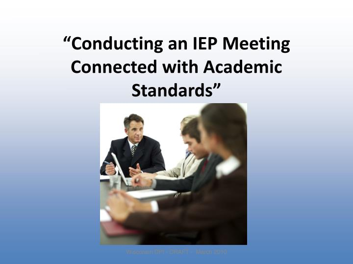 """Conducting an IEP Meeting Connected with Academic Standards"""