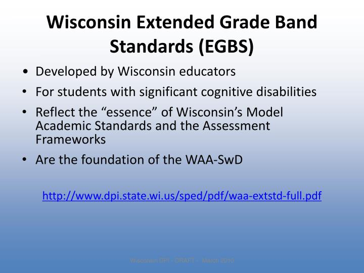Wisconsin Extended Grade Band Standards (EGBS)