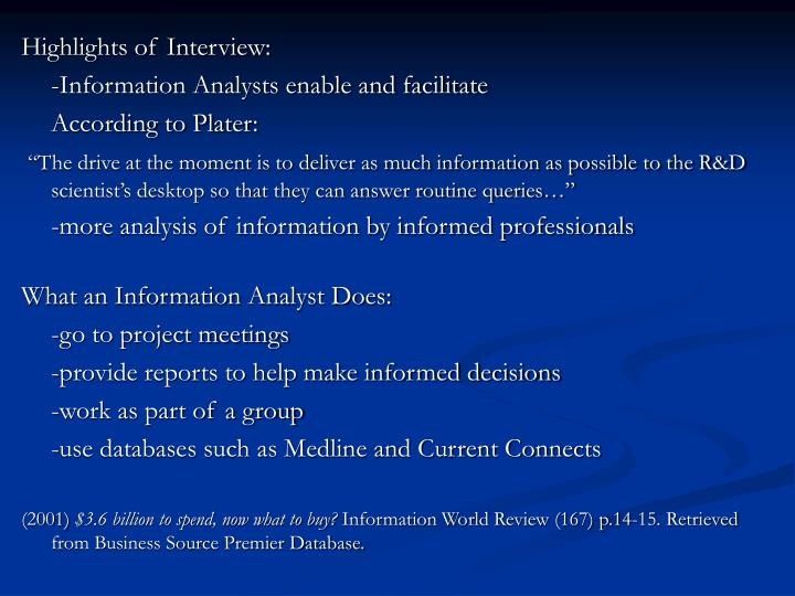 Highlights of Interview: