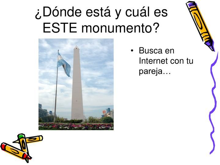 ¿Dónde está y cuál es ESTE monumento?