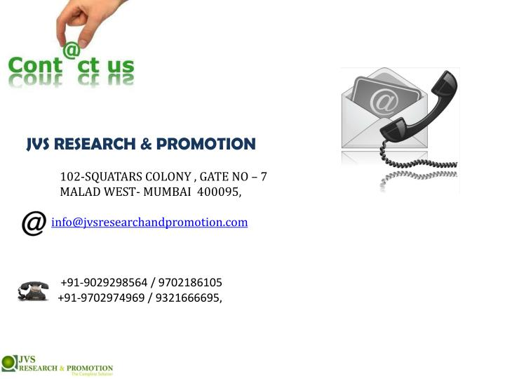 JVS RESEARCH & PROMOTION