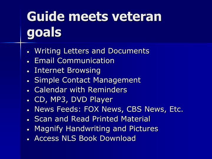 Guide meets veteran goals
