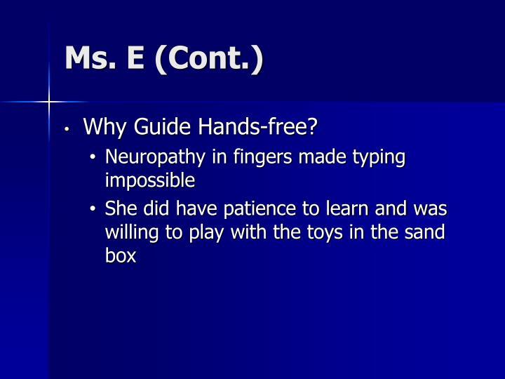 Ms. E (Cont.)
