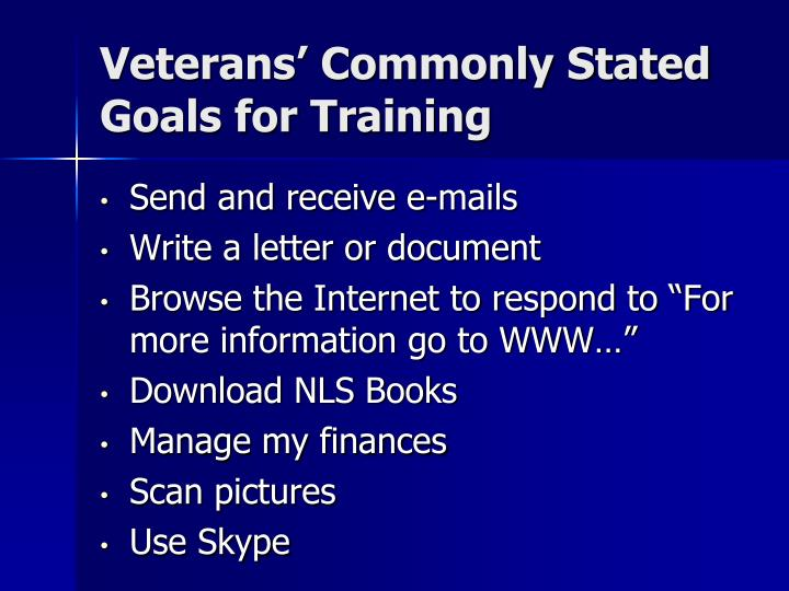 Veterans' Commonly Stated Goals for Training
