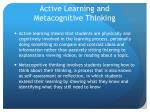 active learning and metacognitive thinking