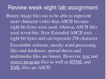 review week eight lab assignment4