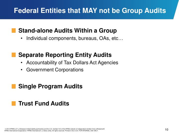 Federal Entities that MAY not be Group Audits