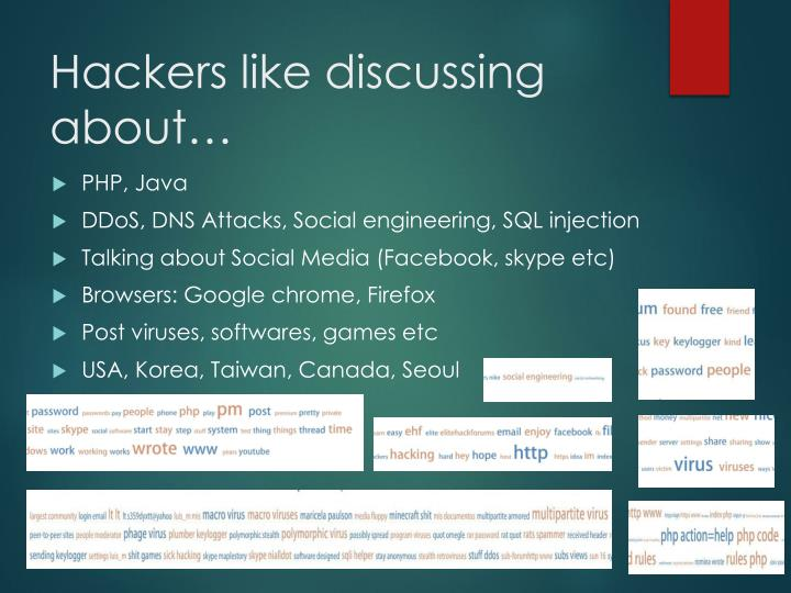 Hackers like discussing about…