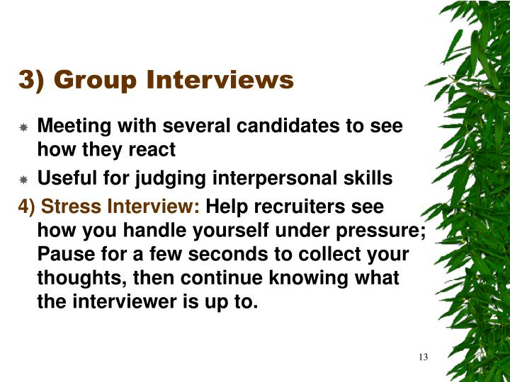 3) Group Interviews