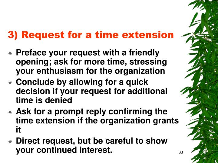 3) Request for a time extension