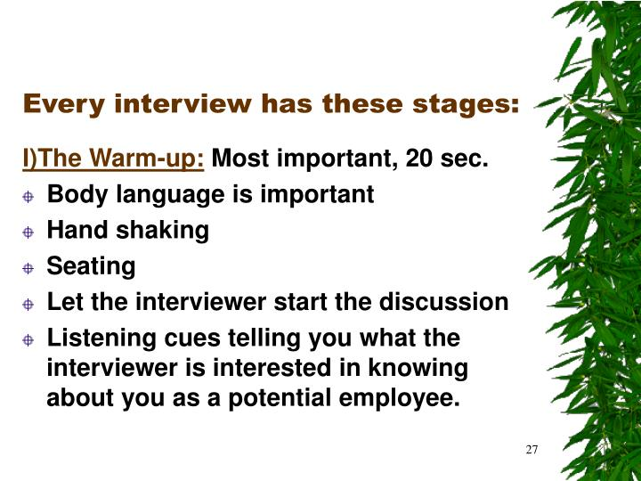 Every interview has these stages:
