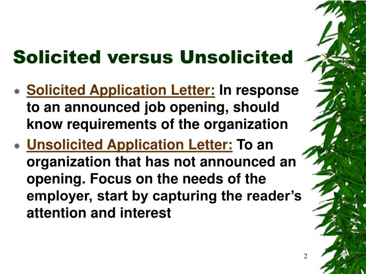 Solicited versus unsolicited
