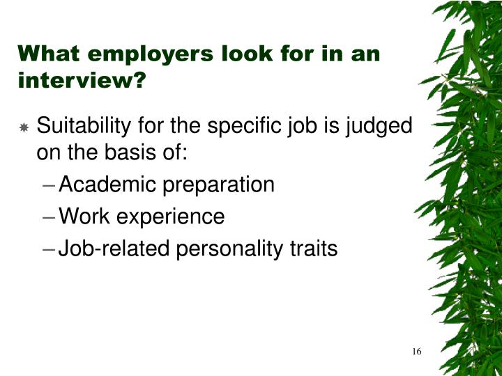 What employers look for in an interview?