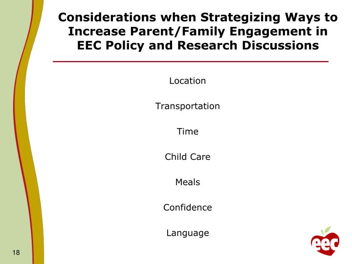 Considerations when Strategizing Ways to Increase Parent/Family Engagement in EEC Policy and Research Discussions