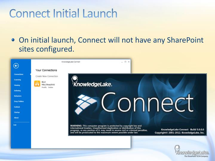 Connect Initial Launch