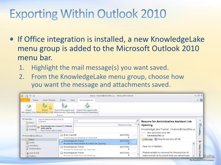 Exporting Within Outlook 2010