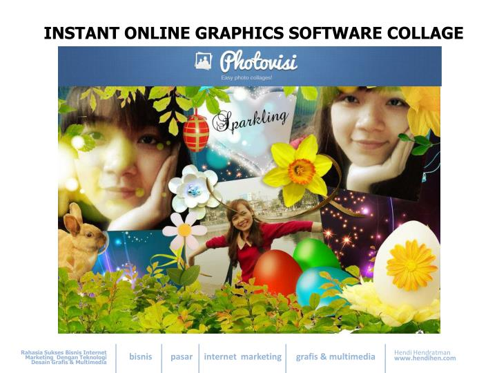 INSTANT ONLINE GRAPHICS SOFTWARE COLLAGE
