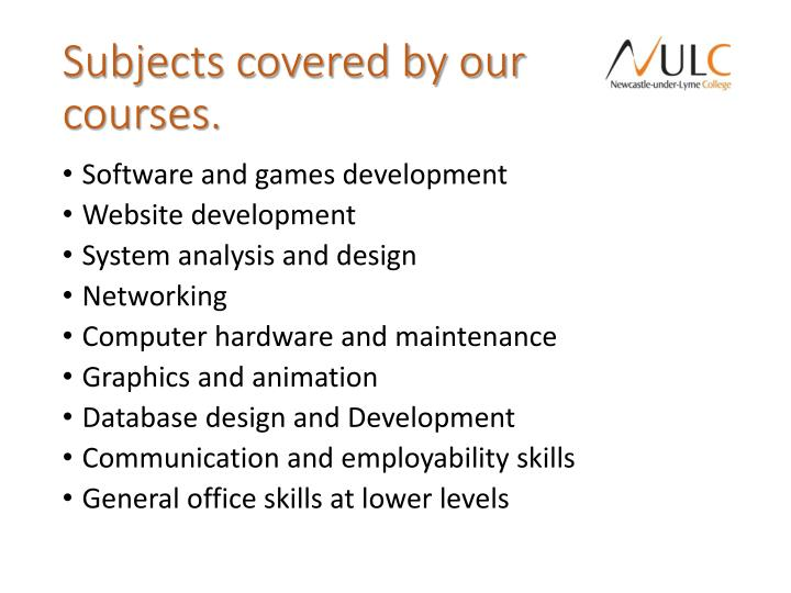 Subjects covered by our courses.