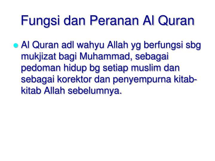 Fungsi dan Peranan Al Quran
