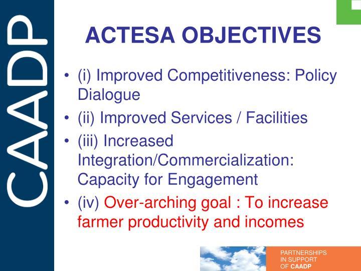 ACTESA OBJECTIVES