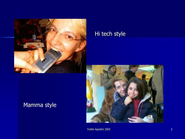 Hi tech style