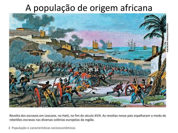 A população de origem africana