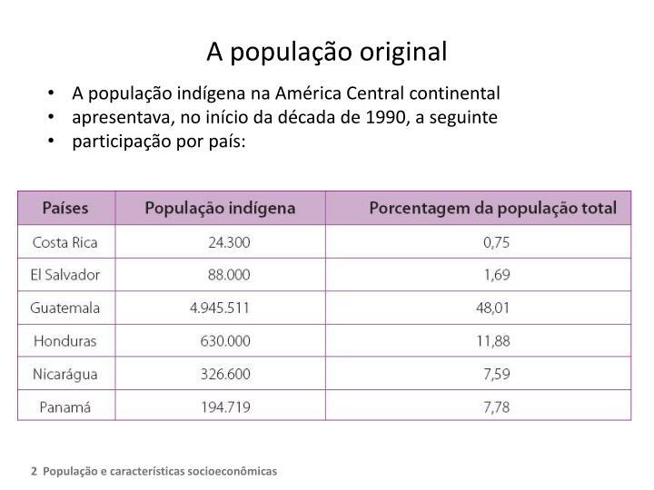 A população original