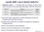 agenda 2000 i nuovi obiettivi della pac