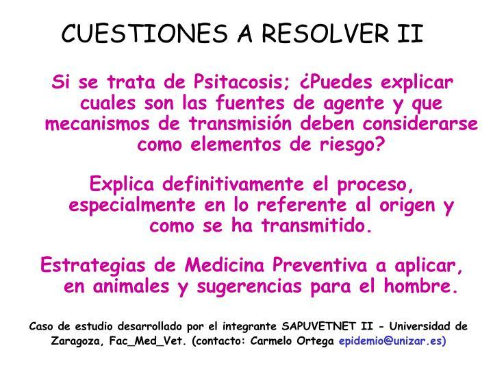 CUESTIONES A RESOLVER II