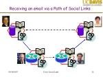 receiving an email via a path of social links