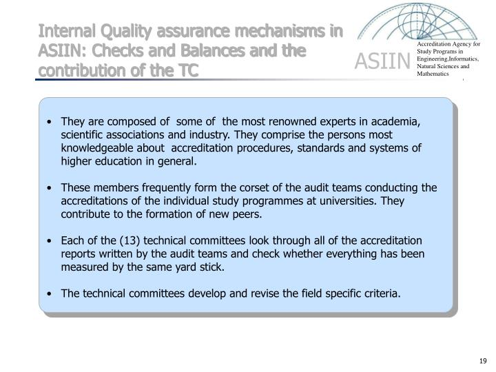 Internal Quality assurance mechanisms in ASIIN: Checks and Balances and the contribution of the TC