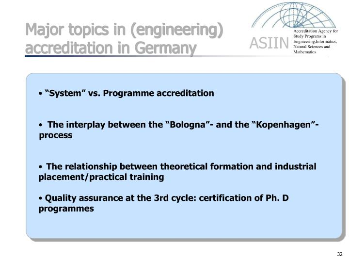 Major topics in (engineering) accreditation in Germany