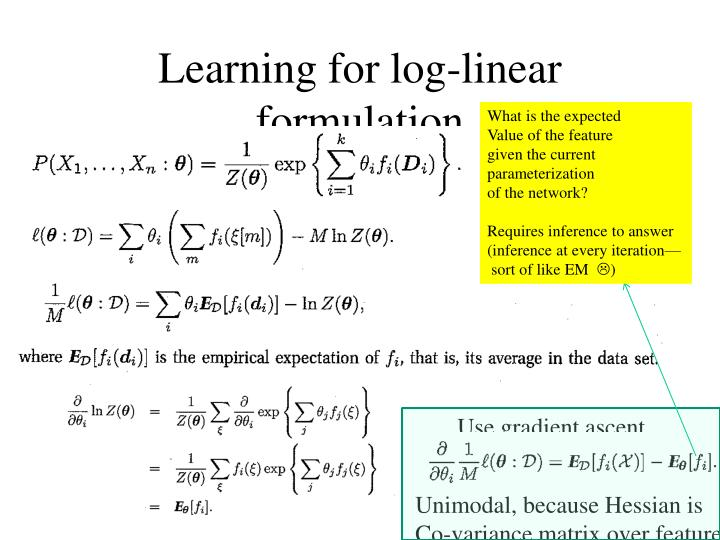 Learning for log-linear formulation