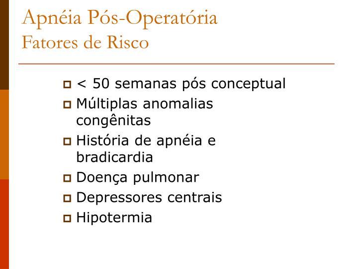 Apnéia Pós-Operatória