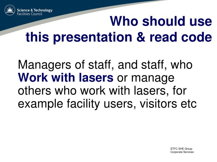 who should use this presentation read code n.
