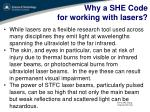 why a she code for working with lasers