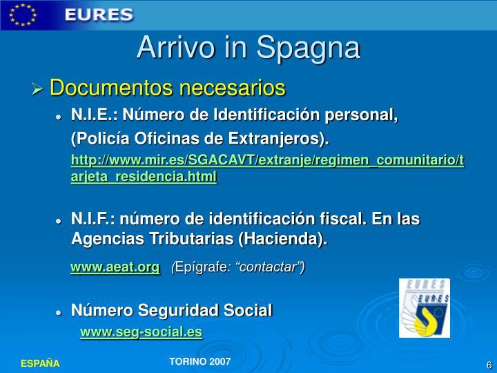 Arrivo in Spagna