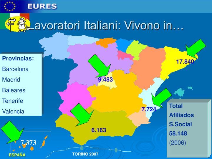 Lavoratori Italiani: Vivono in…