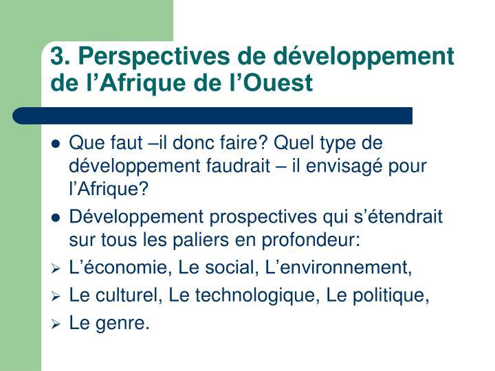 3. Perspectives de développement de l'Afrique de l'Ouest