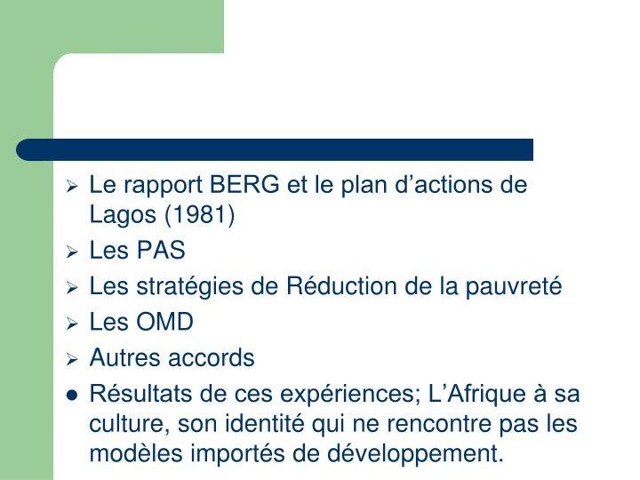 Le rapport BERG et le plan d'actions de Lagos (1981)