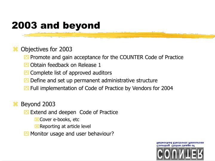2003 and beyond