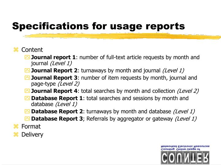 Specifications for usage reports