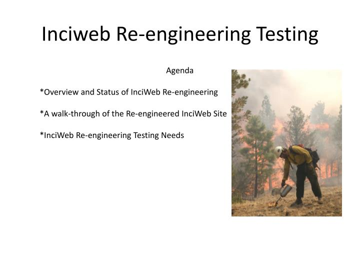 Inciweb re engineering testing1
