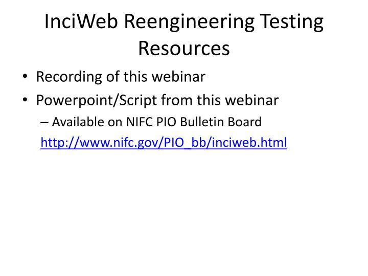 InciWeb Reengineering Testing Resources