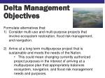 delta management objectives