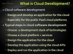 what is cloud development